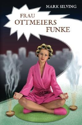 Frau Ottmeiers Funke