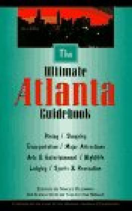 The Ultimate Atlanta Guidebook
