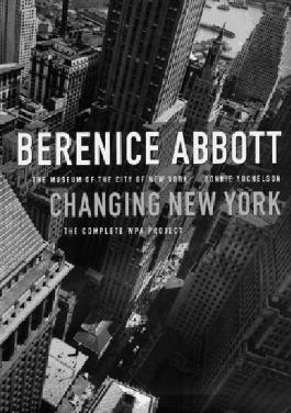 Berenice Abbott: Changing New York