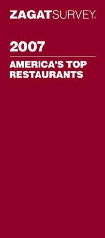 Zagat 2007 America's Top Restaurants
