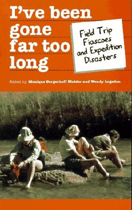 I've Been Gone Far Too Long: Scientist's Worst Tips (Travel Literature Series)