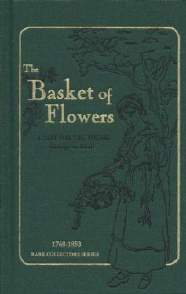 The Basket of Flowers a Tale for the Young