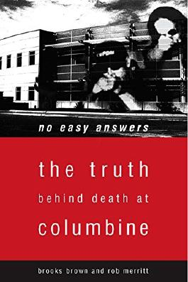 No Easy Answers: The Truth Behind Death at Columbine High School