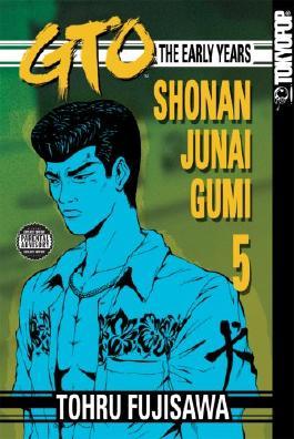 GTO: The Early Years, Volume 5: Shonan Junai Gumi