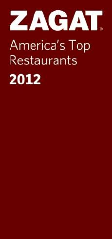 2012 America's Top Restaurants (ZAGAT Restaurant Guides)