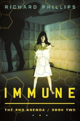 Immune (The Rho Agenda Book 2)