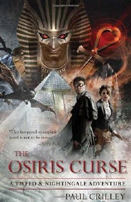 The Osiris Curse: A Tweed & Nightingale Adventure