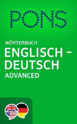 PONS Wörterbuch Englisch -> Deutsch Advanced / PONS Advanced English -> German Dictionary