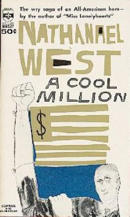 A Cool Million, or, The Dismantling of Lemuel Pitkin