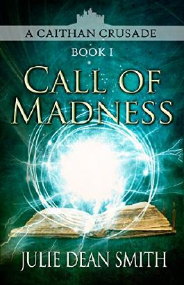 Call of Madness (A Caithan Crusade Book 1)