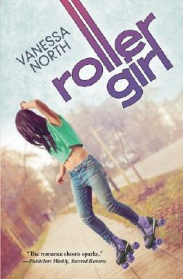 Roller Girl: Volume 3 (Lake Lovelace)