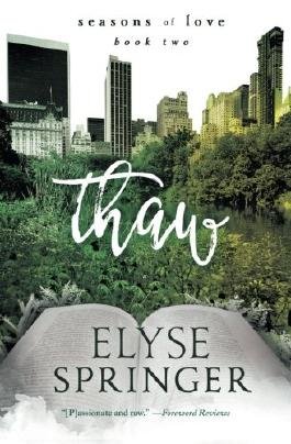 Thaw (Seasons of Love) (Volume 2)