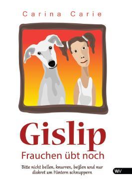 Gislip - Frauchen übt noch