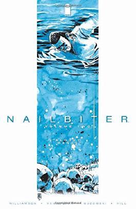 Nailbiter Volume 2: Bloody Hands (Nailbiter Tp)