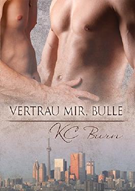 Vertrau mir, Bulle (Toronto Tales 2)