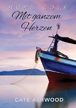 Mit ganzem Herzen (Hope Cove (Deutsche) 2)