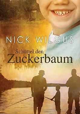 Schüttel den Zuckerbaum (Der Zuckerbaum 1) (German Edition)