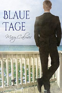 Blaue Tage (Mangrove Stories  (Deutsch) 1)