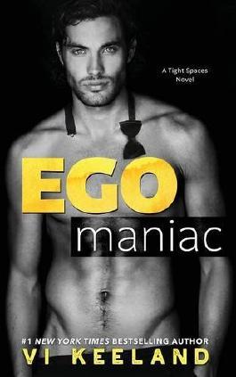 Egomaniac (Tight Spaces)