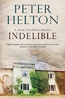 Indelible: An English murder mystery set around Bath (A Chris Honeysett Mystery)
