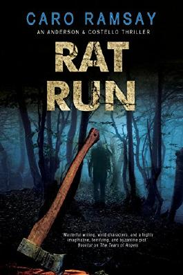 Rat Run: An Scottish police procedural (An Anderson & Costello Mystery)
