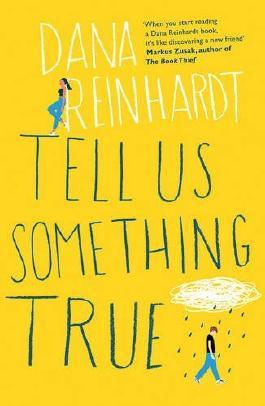 Tell Us Something True
