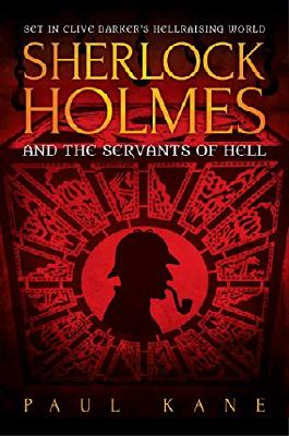 Sherlock Holmes and the Servants of Hell