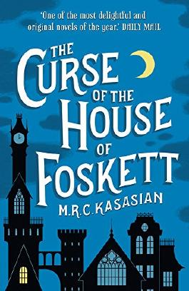 The Curse of the House of Foskett (The Gower Street Detective Series Book 2)