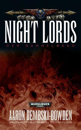 Warhammer 40.000 - Night Lords (Der Sammelband)