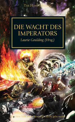 Horus Heresy - Die Wacht des Imerators