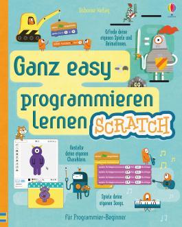 Ganz easy programmieren lernen: Scratch