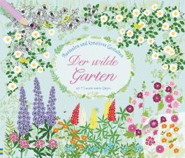 Ausmalen und kreatives Gestalten: Der wilde Garten
