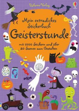 Mein extradickes Stickerbuch: Geisterstunde