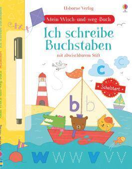 Mein Wisch-und-weg-Buch Schulstart: Ich schreibe Buchstaben