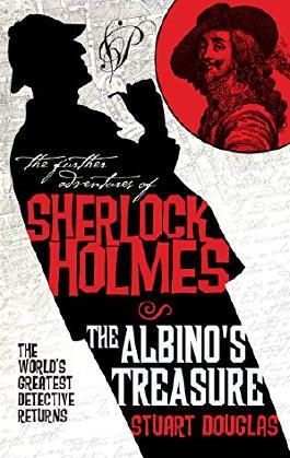 The Albino's Treasure (The Further Adventures of Sherlock Holmes)