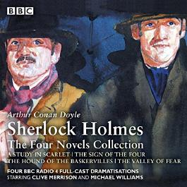 Sherlock Holmes: The Four Novels Collection (BBC Audio)
