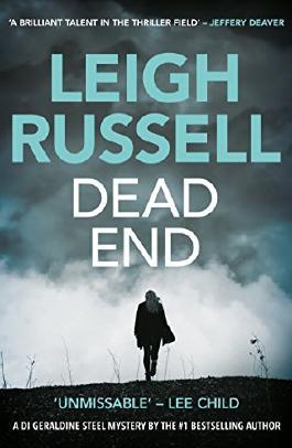 Dead End (A DI Geraldine Steel Thriller Book 3)