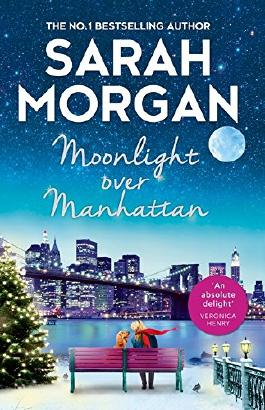 Moonlight Over Manhattan: A sparkling festive read from the Queen of Christmas!