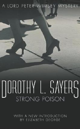 Strong Poison: Lord Peter Wimsey Mystery Book 6 (Lord Peter Wimsey series)