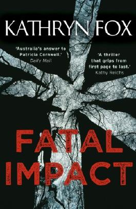 Fatal Impact (Dr Anya Crichton Book 7)