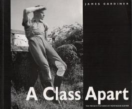 A Class Apart: The Private Pictures of Montague Glover