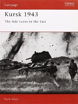 Kursk 1943: The tide turns in the East (Campaign)