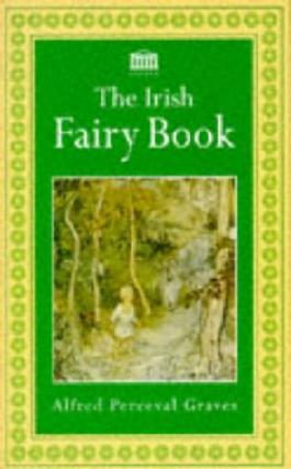 The Irish Fairy Book (Various)