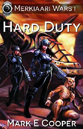 Hard Duty: Merkiaari Wars Book 1