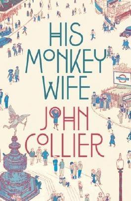 His Monkey Wife