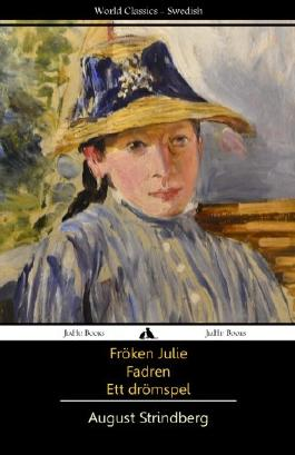 Fröken Julie/Fadren/Ett dromspel (Swedish Edition)