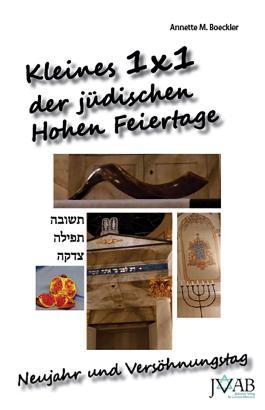 Kleines 1x1 der juedischen Hohen Feiertage