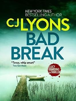 Bad Break: A gripping crime thriller full of suspense (Lucy Guardino 6)