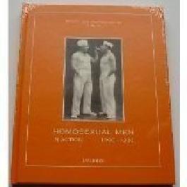 Homosexual Men in Action 1890-1930: Erotic Art Photography, Volume 8 (Gay Erotic Art Photography)