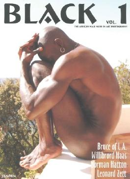 Black: The African Male Nude in Art & Photography, Vol. 1